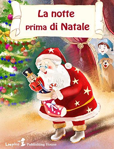 Immagini Prima Di Natale.La Notte Prima Di Natale