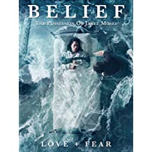 Belief: The Possession of Janet Moses [OV]