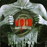 Dark Tranquillity: We Are the Void (Audio CD)