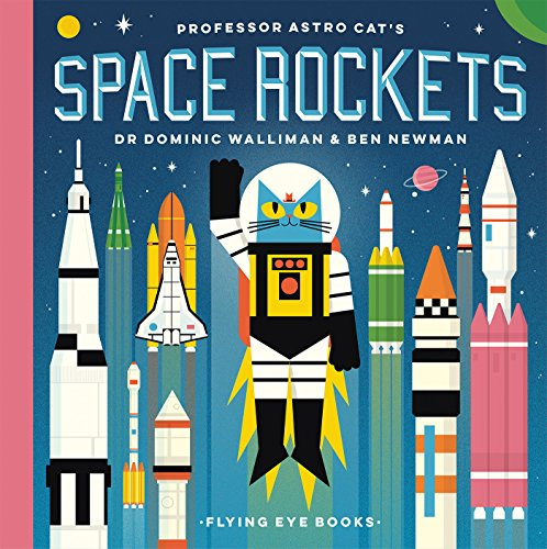 Professor Astro Cat's Space Rockets por Dominic Walliman