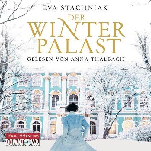 Der Winterpalast: 6 CDs von Stachniak. Eva (2013) Audio CD