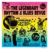 Tommy Castro Presents The Legendary Rhythm & Blues Revue