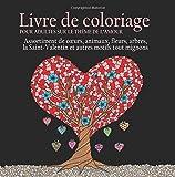 Telecharger Livres Livre de Coloriage pour Adultes sur le Theme de L amour 55 Images a Colorier sur le Theme de l amour Coeurs Animaux Fleurs Arbres la Saint Valentin et Autres Motifs Tout Mignons (PDF,EPUB,MOBI) gratuits en Francaise