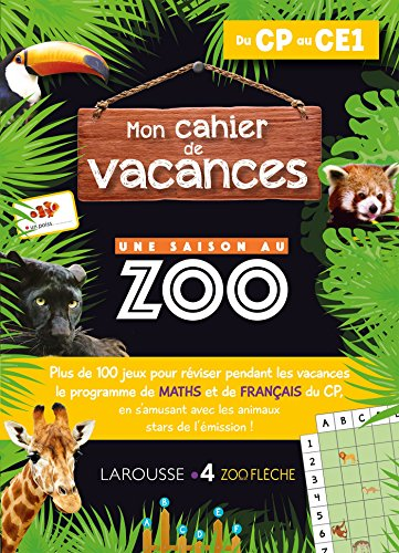 Mon cahier de vacances UNE SAISON AU ZOO CP-CE1 par Aurore Meyer