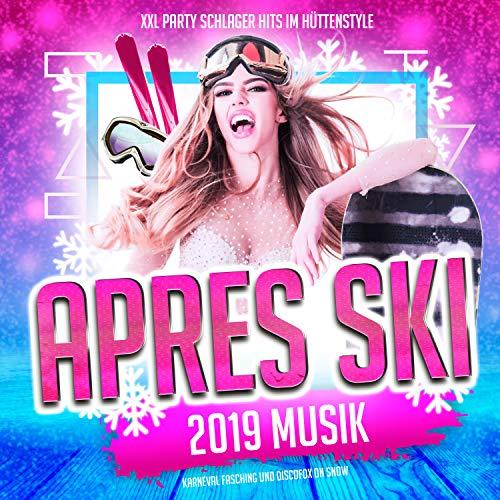 Apres Ski 2019 Musik: Xxl Party Schlager Hits im Hüttenstyle (Karneval Fasching und Discofox on Snow) - Xxl Snow
