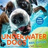 Underwater Dogs: Kids Edition by Seth Casteel (2013-09-24)