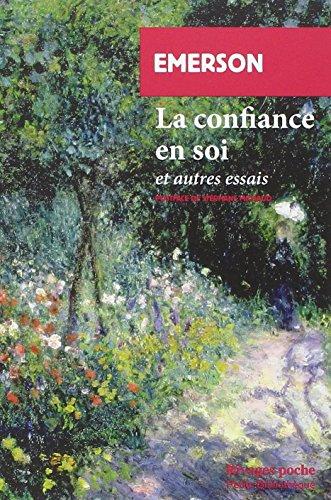 La Confiance En Soi Et Autres Essais [Pdf/ePub] eBook