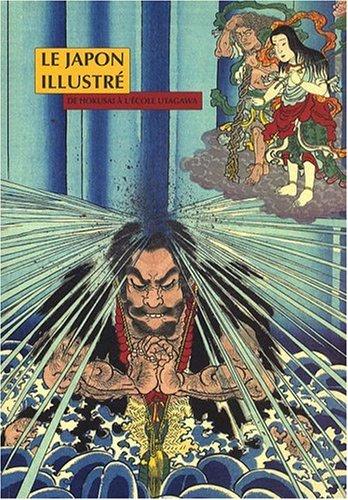 Le Japon illustré : De Hokusai à l'école Utagawa