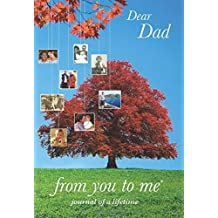 Dear Dad, from you to me Tree design (Journals of a Lifetime)
