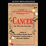 A Guide to Alternative Self-Healing Techniques for Cancer