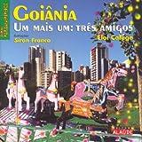 Goiania. Um Mais Um. Tres Amigos (Em Portuguese do Brasil)