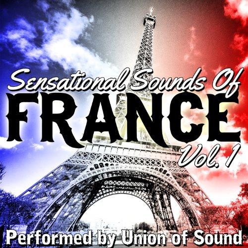 Sensational Sounds of France, Vol. 1