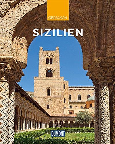 DuMont Reise-Bildband Sizilien: Natur, Kultur und Lebensart (DuMont Bildband)