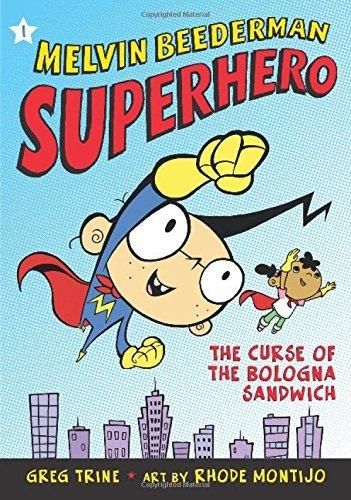 The Curse of the Bologna Sandwich (Melvin Beederman, Superhero) by Greg Trine (2006-05-30)