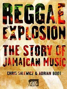 Reggae Explosion (English Edition) par [Salewicz, Chris, Boot, Adrian]