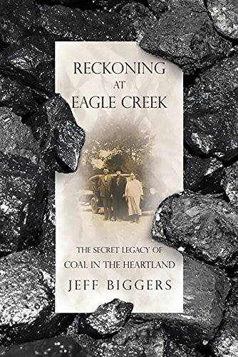 reckoning-at-eagle-creek-the-secret-legacy-of-coal-in-the-heartland-english-edition