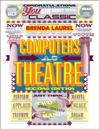 Computers as Theatre (Mobile Theatre)