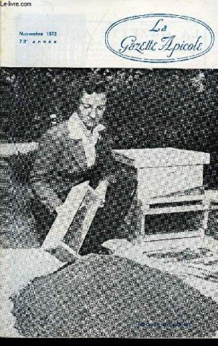LA GAZETTE APICOLE N 783 Monsieur Alin Caillas nous crit.Louis Roussy : Iconographie apicole antique.Dr Maurice Mathis : Nourrissement dune ruche d'abeilles.Lon Partiot : Utilisation de succdans du pollen.