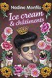 Ice cream et châtiments | Monfils, Nadine (1953-....). Auteur