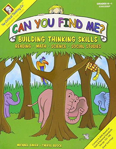 Can You Find Me?: Building Thinking Skills in Reading, Math, Science, and Social Studies K-1