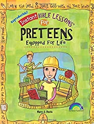 Instant Bible Lessons for Preteens: Equipped for Life by Mary J. Davis (2009-11-01)