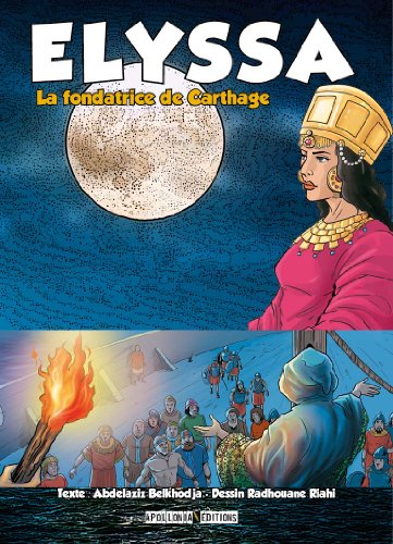 Elyssa: La fondatrice de Carthage par Abdelaziz Belkhodja