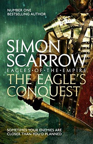 The Eagles Conquest (Eagles of the Empire 2): Cato & Macro: Book ...