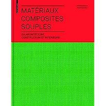 Materiaux composites souples en architecture, construction et interieurs