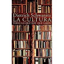 La cultura: Todo lo que hay que saber (PENSAMIENTO)