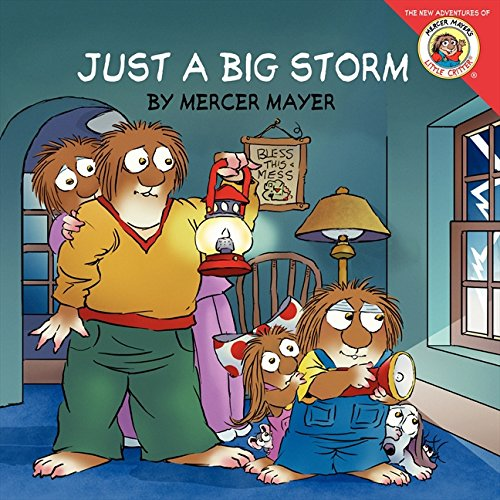 Little Critter: Just a Big Storm (Natur Critter)