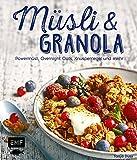 Müsli und Granola: Powermüsli, Overnight Oats, Knusperriegel und mehr