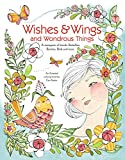Wishes & Wings and Wondrous Things - Coloring Book: A Menagerie of Friends; Butterflies, Bunnies, Birds and More