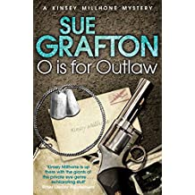 O is for Outlaw (Kinsey Millhone Alphabet series Book 15)