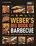 Webers Big Book of Barbecue
