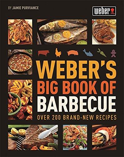 Weber's Big Book of Barbecue (Book Of Bbq Big)