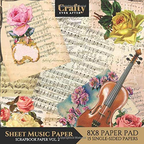 Sheet Music Paper Scrapbook Paper: Vintage Music Print Design 8x8 Single-Sided for Crafts Card Making Origami Scrapbooking Paper Pad 15 Sheets Vol.2 (Decorative Craft Paper, Band 6) -