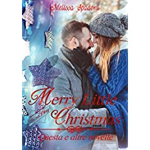 Merry Little Christmas: Questa e Altre Novelle (The Season Trilogy Vol. 4)
