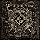 Bloodstone & Diamonds by Machine Head (2014-10-21)