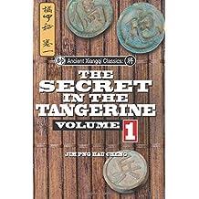 Ancient Xiangqi Classics: Secret in the Tangerine Volume 1