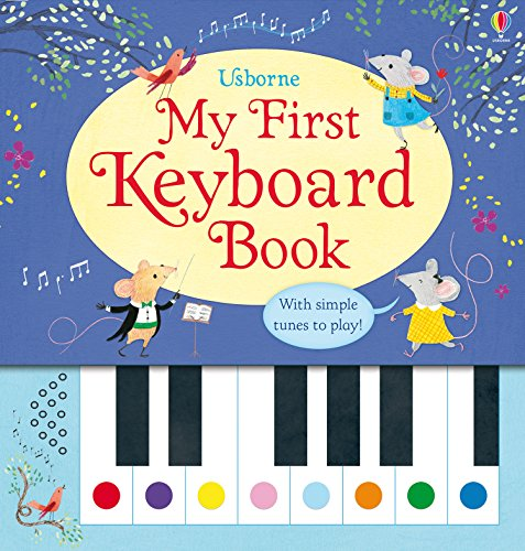 My First Keyboard Book (Musical Books)
