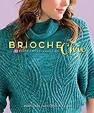 F&W Media Interweave Press, Brioche Chic by Mercedes Tarasovich-Clark (2014-10-06)