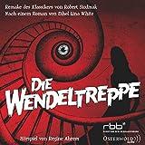 Die Wendeltreppe: 1 CD - Ethel Lina White