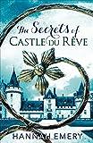 The Secrets of Castle Du Rêve