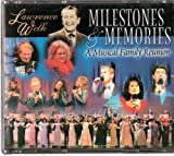 Lawrence Welk Milestones & Memories, A Musical Family Reunion by Unknown (2001-01-01)