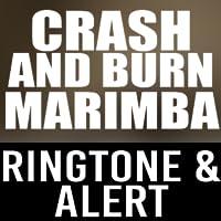Crash and Burn Marimba Ringtone and Alert