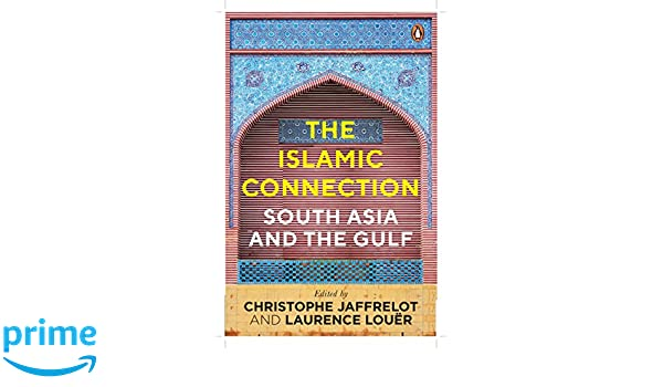 089d81a9826 Buy The Islamic Connection  South Asia And The Gulf Book Online at Low  Prices in India