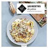 100 recettes de pâtes