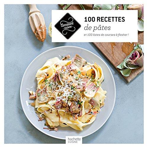 100 recettes de pâtes par Collectif
