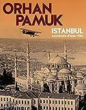 Istanbul : souvenirs d'une ville | Pamuk, Orhan (1952-....,). Auteur