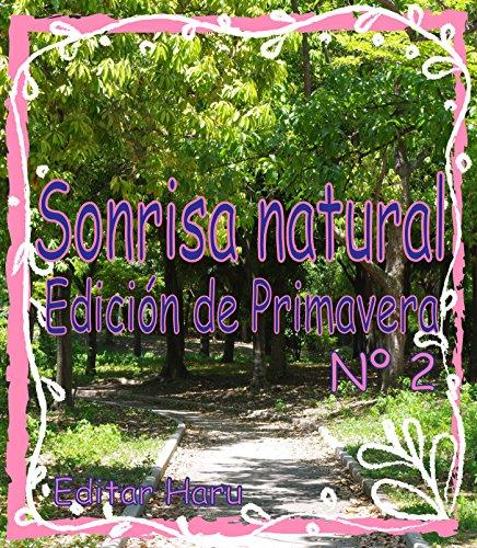 Sonrisa natural Edición de Primavera Nº 2  por h haru